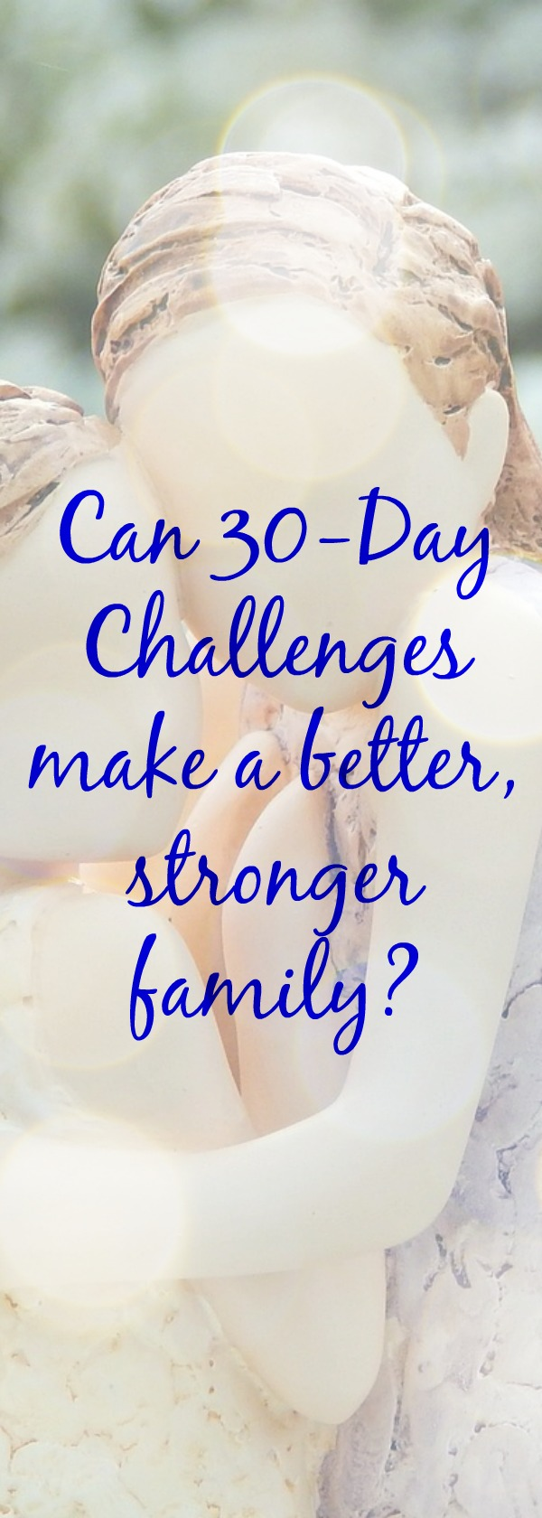 30-Day Challenge - can they make life better?