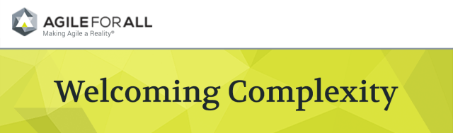 Agile-For-All-Welcoming-Complexity-Header-Y
