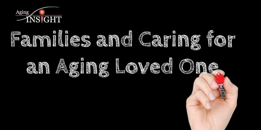 Families-and-Caring-Aging-Loved-One