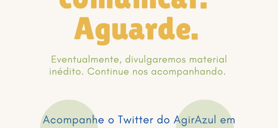 AgirAzul.com faz uma parada estratégica