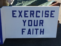 Exercise Your Faith Sign