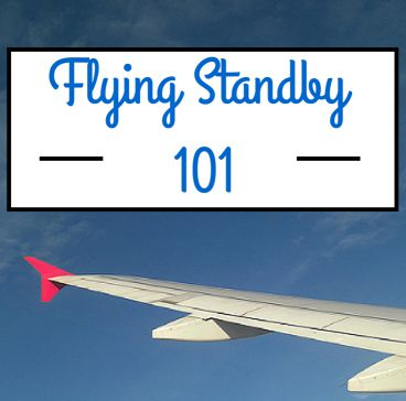 Flying Standby 101