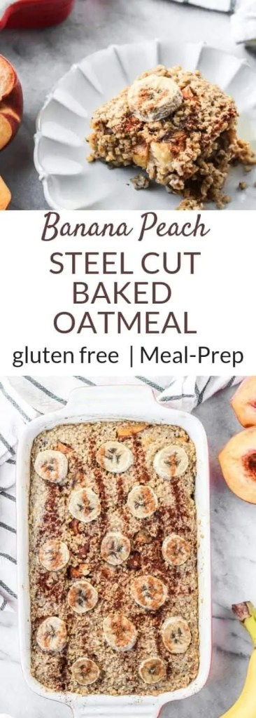 Banana Peach Steel Cut Oatmeal