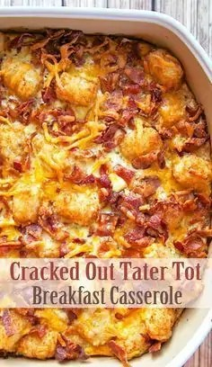Cracked Out Tater Tot Breakfast Casserole