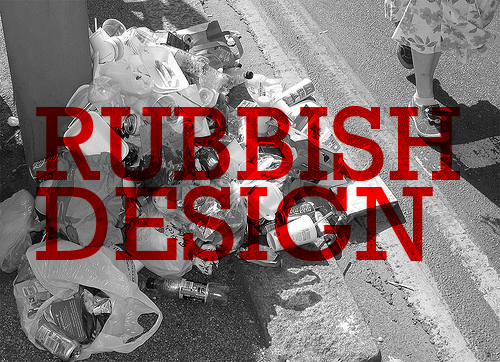 RUBBISH DESIGN