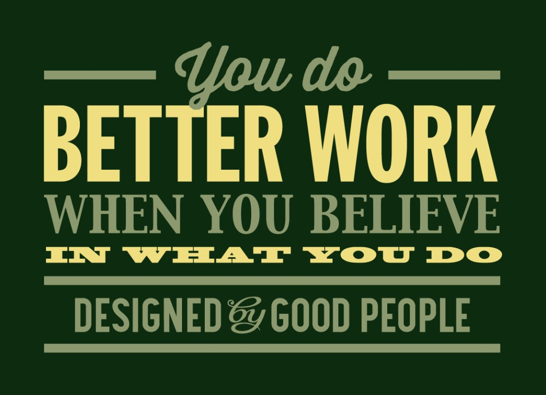 Designed By Good People Believe-text