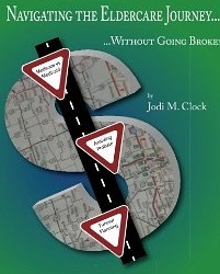 Navigating the Eldercare Journey... Without Going Broke!