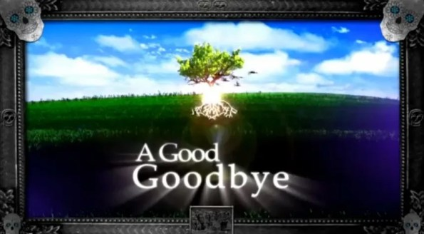a-good-goodbye-opening