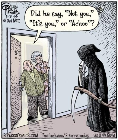 Bizarro Death Cartoon Grim Reaper sneezes