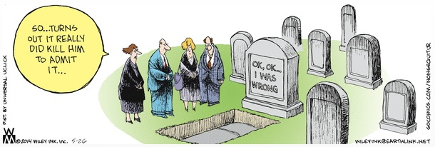 Non Sequitur Kills to Admit Wrong