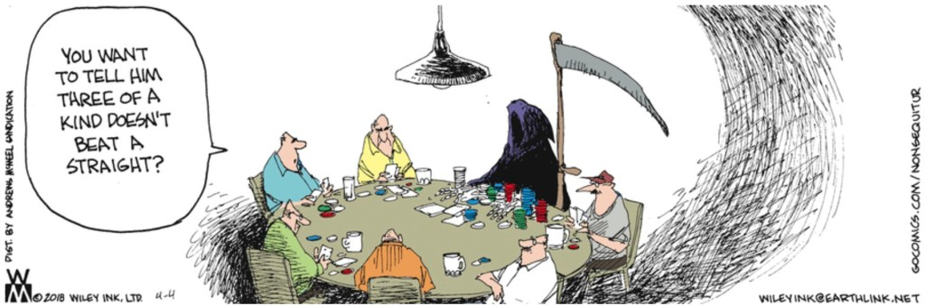 Non Sequitur Poker with the Grim Reaper