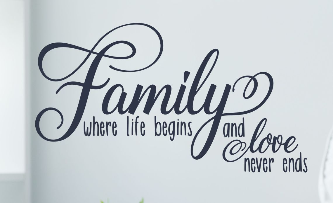 Download Family Where Life Begins And Love Never Ends / Wall Decal ...