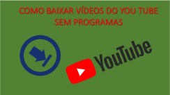 Como baixar vídeos do You Tube sem programas