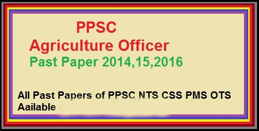 Past Paper – Agriculture Officer/Farm Manager/Cotton Inspector