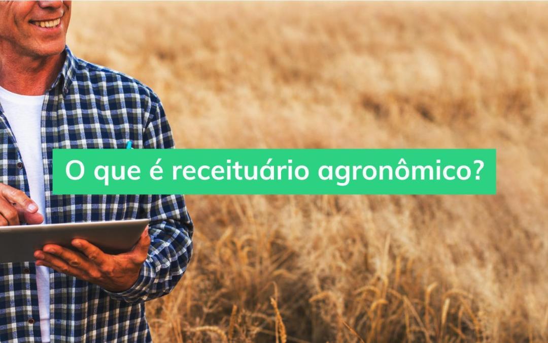 Receituário agronômico: entenda a importância desse documento