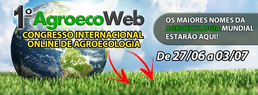 Congressos online divulgam a agroecologia