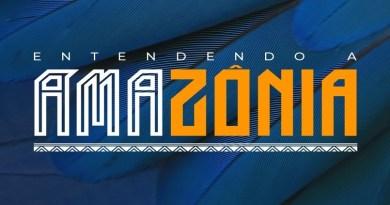 Evento 'Entendendo a Amazônia' será lançado dia 12 de maio