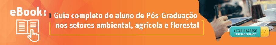 Guia completo do aluno de Pós-Graduação nos setores ambiental, agrícola e florestal