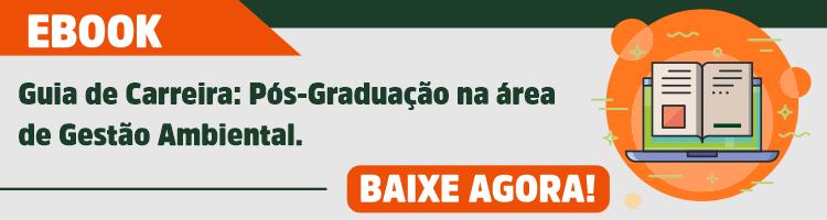 Guia de Carreira: Pós-Graduação na área de Gestão Ambiental