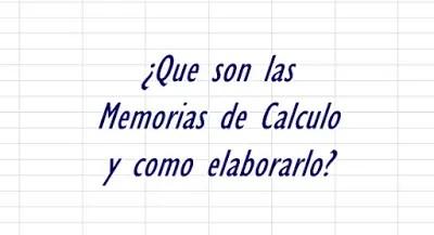 ¿Como elaborar las memorias de calculo en Excel?