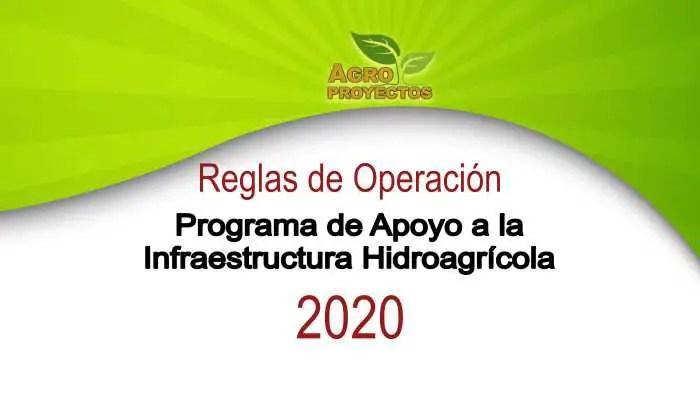 Programa de Infraestructura Hidroagrícola