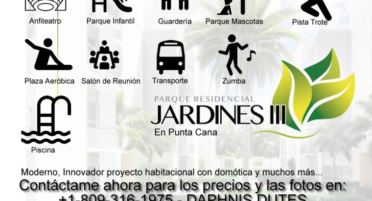 JARDINES III MEGA espacio lujoso turistico en Bavaro Punta Cana