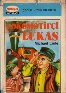 Lokomotifçi Lukas (Jim Button and Luke The Engine Driver) by Michael Ende