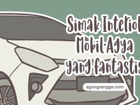Simak Interior Mobil Agya yang Fantastis