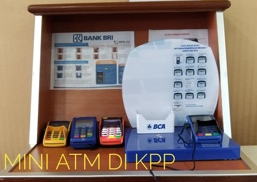 Pembayaran Pajak Dapat Dilakukan Melalui Mini ATM di KPP. Tinggal gesek saja!