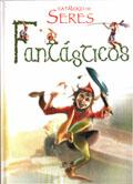 Catálogo de Seres Fantásticos, de Agustín Celis y Alejandra Ramírez