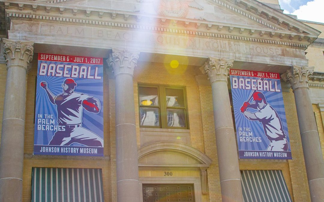 The history of Baseball in Paradise at the Palm Beach County History Museum