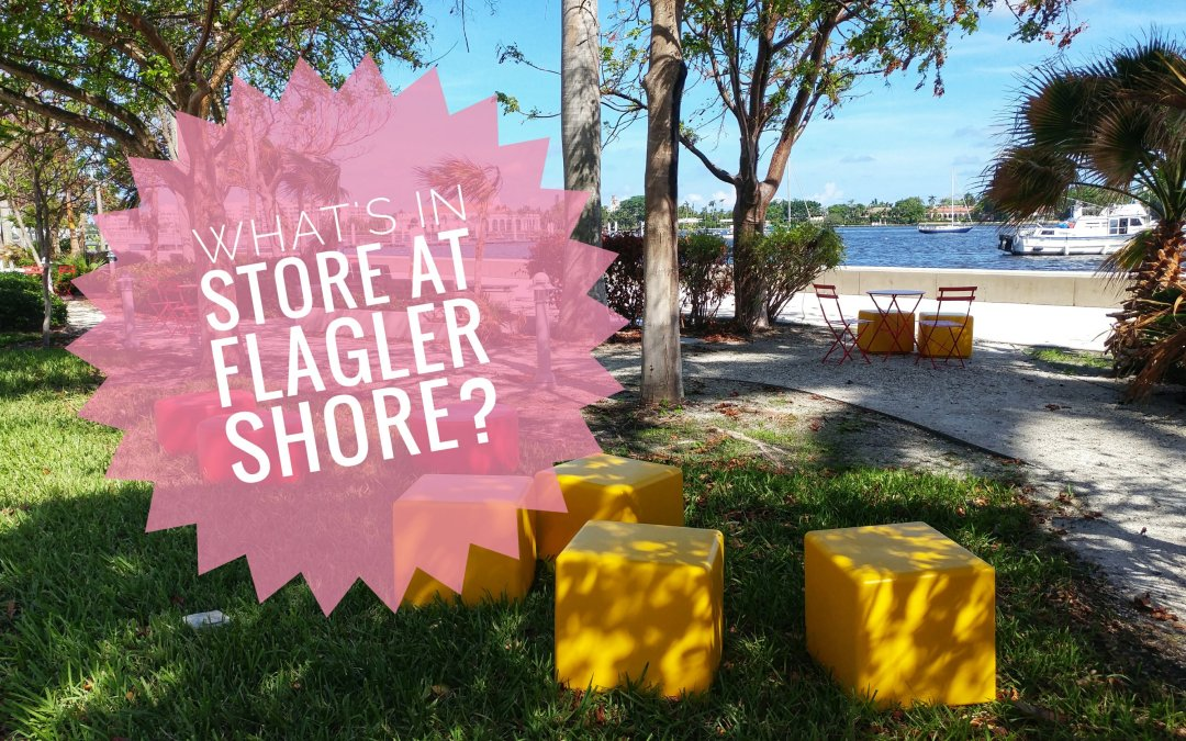 What's in Store at Flagler Shore?