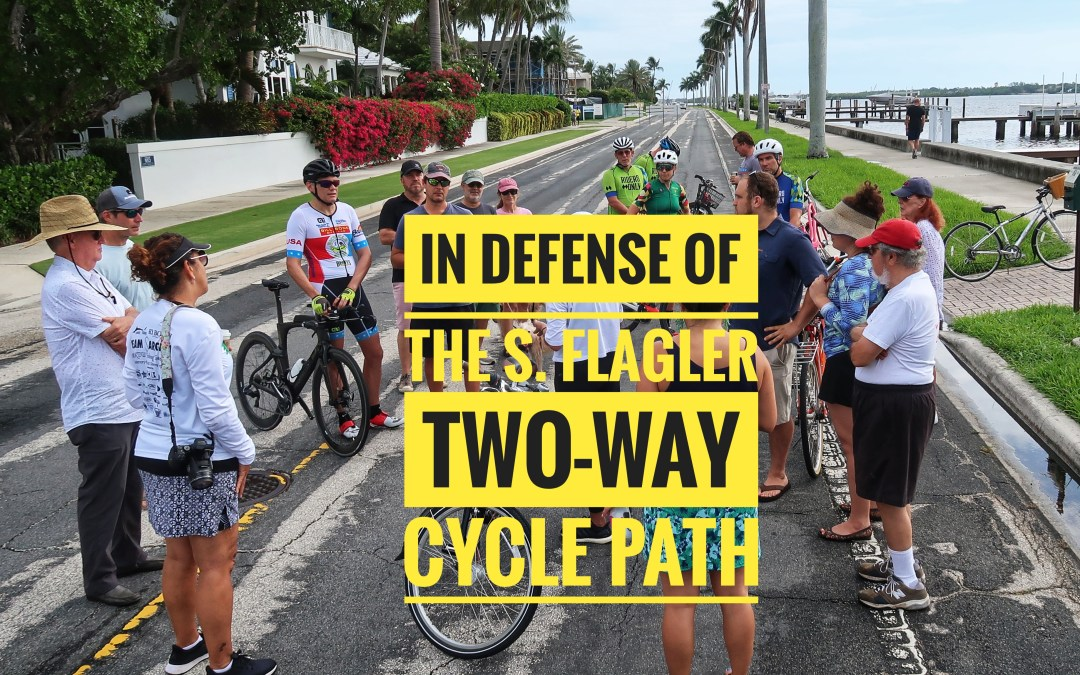 In defense of the S. Flagler Two-Way Cycle Track