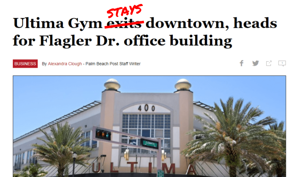 Palm Beach Post gets it wrong. Ultima Gym not leaving downtown.