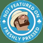 doncharisma-org-not-on-freshly-pressed-award-4-300x300