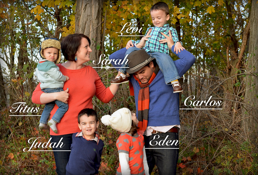 A photo of Sarah and her family: Her husband Carlos, Eden, Judah, Levi and Titus