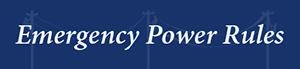 Emergency Power Rules