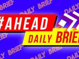AHEAD Daily Brief