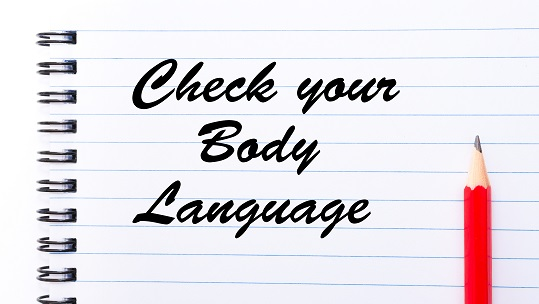 Check your body language