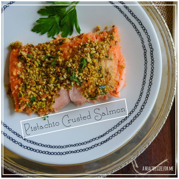 Pistachio Crusted Salmon Healthy Dinner in under 30 minutes