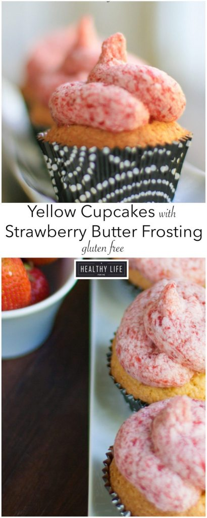 Yellow Cupcakes with Strawberry Butter Frosting Gluten Free Recipe | ahealthylifeforme.com