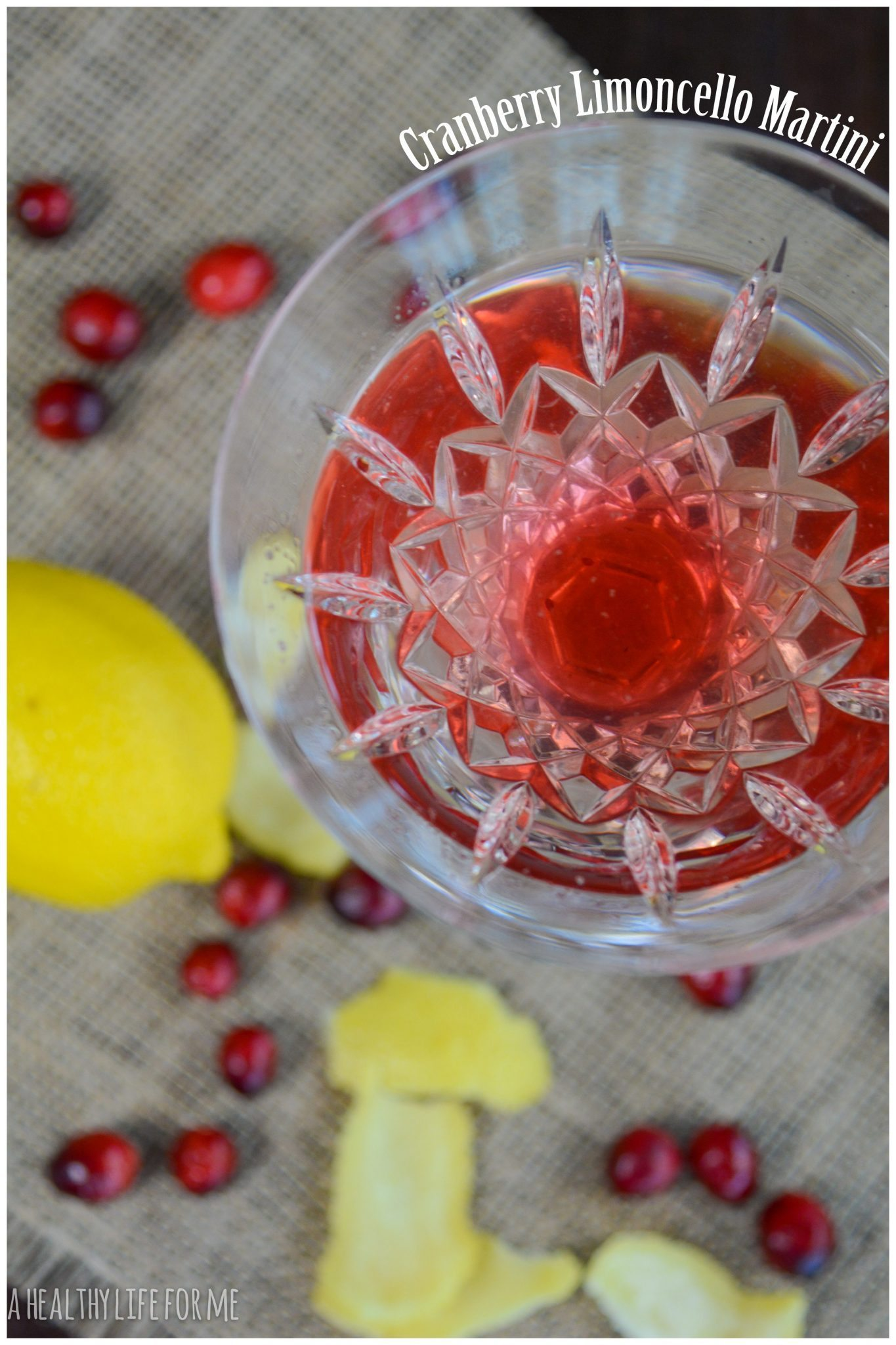 Cranberry Limoncello Martini - A Healthy Life For Me