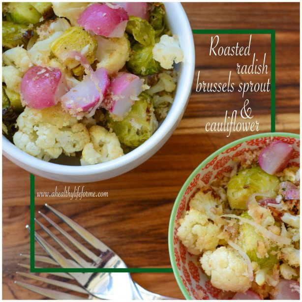 Healthy Roasted Radish Brussels Sprout and Cauliflower Recipe