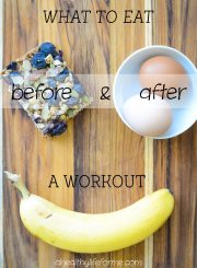 What to Eat Before and After workout | ahealthylifeforme.com