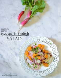 Orange and Radish Salad | How to Grow Radishes | ahealthylifeforme.com