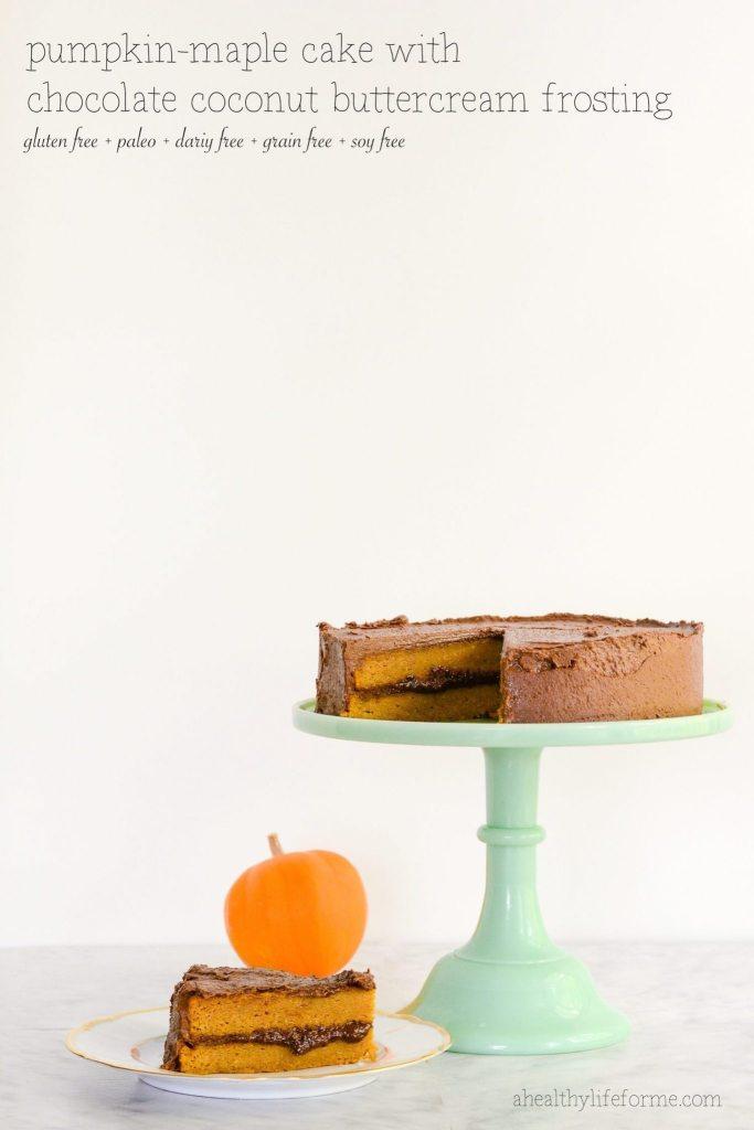 Gluten Free | Paleo Pumpkin Maple Cake with Chocolate Coconut Buttercream Frosting Recipe
