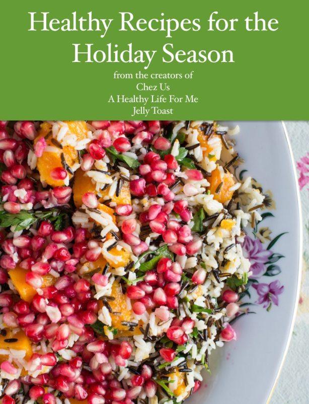 Healthy Holiday Recipe eCookbook | ahealthylifeforme.com