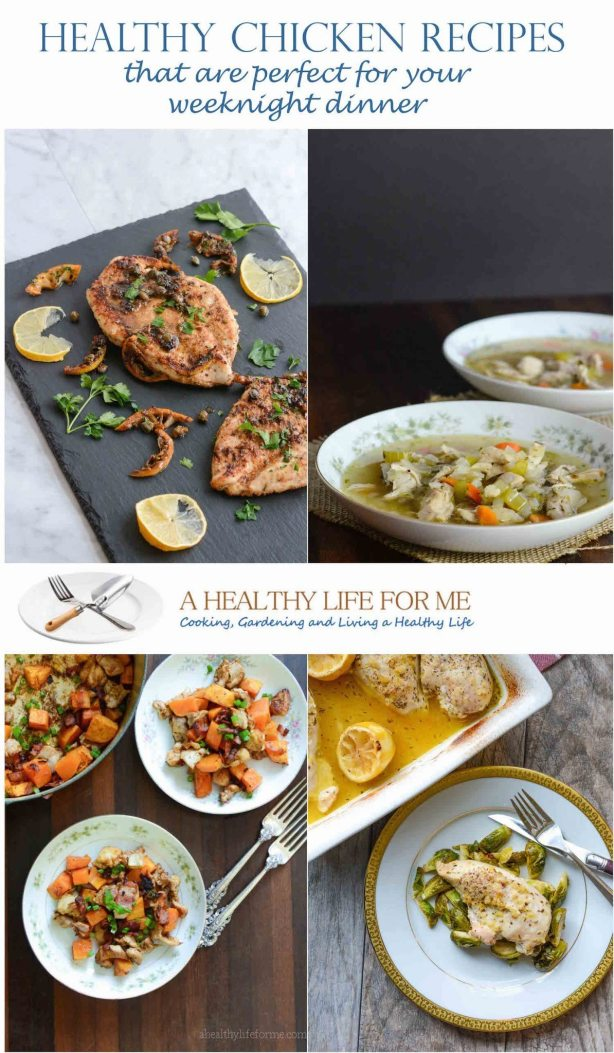 Healthy Chicken Recipes for your Weeknight Dinner with ahealthylifeforme.com