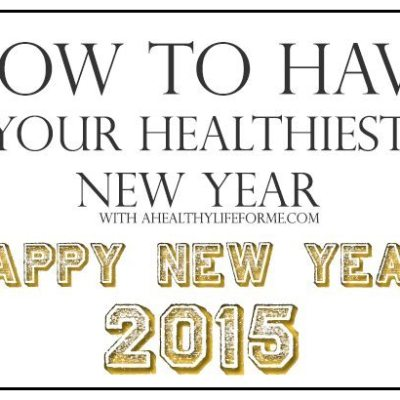 How to Have Your Healthiest New Year