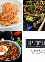 Healthy Weekly Meal Plan Week 4 | ahealthylifeforme.com